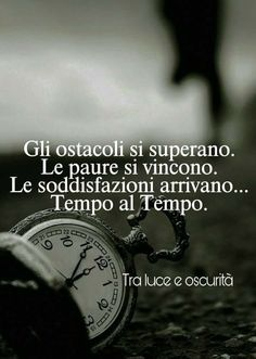 Italian Quotes, Quotes About Everything, Perfect Timing, My Mood, New Years Eve Party, Real Life, Qoutes, Improve Yourself, Positivity