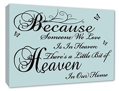 Family Wall Picture Because Someone We Love Is In Heaven Quote Canvas Print 259 Family Pictures On Wall, Family Wall, Wall Art Pictures, Canvas Pictures, Canvas Quotes, Wall Art Quotes, Canvas Art Prints, Wall Canvas, Wall Stickers Uk