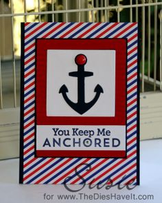 The Dies Have It: You Keep Me Anchored