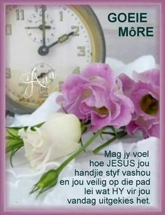 Best Quotes Life Lesson Check more at bestquotes.name/. Good Morning Wishes, Day Wishes, Morning Greetings Quotes, Morning Quotes, Lekker Dag, Afrikaanse Quotes, Goeie Nag, Goeie More, Prayer Verses