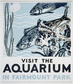 Title: Visit the aquarium in Fairmount Park  Creator(s): Muchley, Robert, artist  Date Created/Published: Pennsylvania : WPA Federal Art Project, [1936 or 1937]  Medium: 1 print (poster) : woodcut, color.