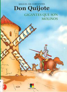 Don Quijote: gigantes que son molinos / adapt. J. Leyva, il. J. Delgado Díez-Madroñero (2002) - ED/Quijote 2002/7-2
