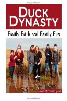 Duck Dynasty: Family Faith and Family Fun:Amazon:Books