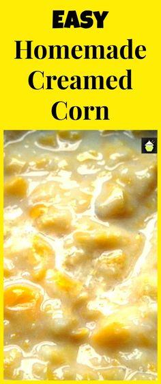 Easy Homemade Creamed Corn Easy, budget friendly and you control how much salt e… Easy Homemade Creamed Corn Einfach, budgetfreundlich und Sie kontrollieren, wie viel Salz usw.