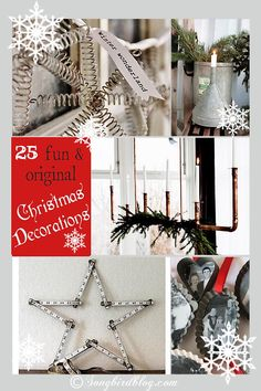 25 Fun & Original Christmas Decorating Ideas.  Use vintage finds, natural elements or repurpose your junk for your X-mas decor. Gallery via: http://www.songbirdblog.com