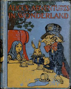 """Cover of """"Alice's Adventures in Wonderland"""" by Lewis Carroll, illustrated by Charles Robinson and published by Cassell and Company, Ltd., London, in 1907"""