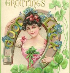 Vintage St Patrick's Day Postcard - Irish Lass with Good Luck Horseshoe Forget-me-nots and Shamrocks 1912