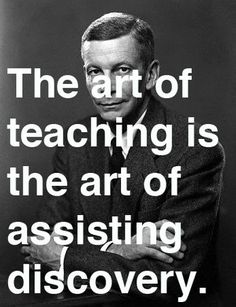 "alliedschools:    ""The art of teaching is the art of assisting discovery."" Indeed! (via Top Educational Quote Posters for your Classroom ~ Educational Technology and Mobile Learning)"