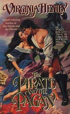 book cover of     The Pirate and the Pagan     by    Virginia Henley