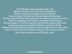 This quote got me through a lot of hard times. Still does. <3