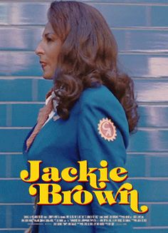 """Even after the Kill Bills and Inglorious Bastards and now The Hateful Eight?  I still say """"Jackie Brown"""" was Quentin Tarantino's, and Pam Grier's, greatest movie."""