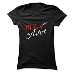 Makeup Artist - #design shirts #short sleeve sweatshirt. CHECK PRICE => https://www.sunfrog.com/No-Category/Makeup-Artist-43098420-Guys.html?60505