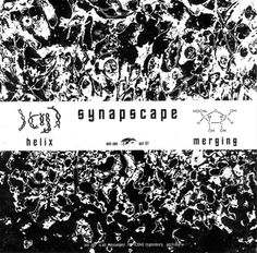 Synapscape - Helix / Merging (Vinyl) at Discogs