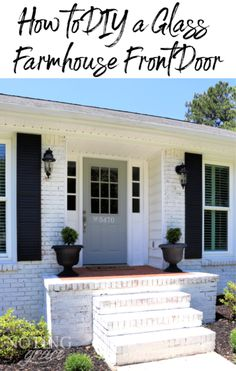 How to DIY a Glass Farmhouse Front Door | Noting Grace