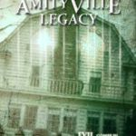 The Amityville Legacy (2016)