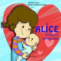"""Libri per bambini: """"Alice Sorella Maggiore"""" #libro #book"""