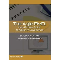 Agile PMO, From Process Police to Adaptive governance  http://www.amazon.com/The-Agile-PMO-Adaptive-Governance/dp/1554890519