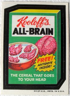 1973 Wacky Packages Stickers 2nd Series KOOLOFF'S ALL BRAIN, via Flickr.