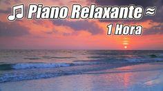 Musica Instrumental PIANO Melhores Musicas Classicas Relaxantes Relaxar ...
