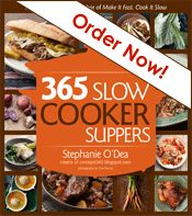 Stephanie is my slow cooker guru!! She took a year..365 days...used her slow cooker every day without duplicating any recipes...would be an awesome challenge