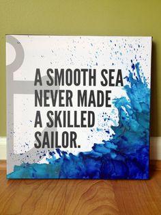 """A Smooth Sea Never Made a Skilled Sailor"" Crayon Word Art. Cute Crafts, Diy Crafts, Crayon Crafts, Canvas Quotes, Diy Canvas, Kids Canvas Art, Custom Canvas, Canvas Ideas, Melting Crayons"