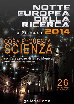 """NOTTE EUROPEA DELLA RICERCA Il 26 settembre sarà la """"notte europea della ricerca"""". Più di 300 le città coinvolte in tutta Europa ed eventi in 22 città italiane."""