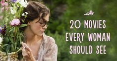 20 movies every woman should see