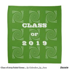 Shop Class of 2019 Faded Green Bandana by Janz created by Calendars_by_Janz. Shop Class, Class Of 2019, School Spirit, Graduation Gifts, Bandana, Back To School, Green, Bandanas, Entering School