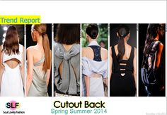 Cutout Back #Fashion Trend for Spring Summer 2014 #Spring2014 #Trends