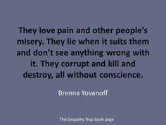 A narcissistic sociopath relationship.