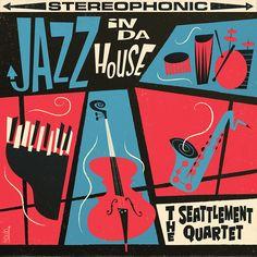 """The Seattlement Quartet """"Jazz in Da House"""": Retro album cover for jazz band. Musik Illustration, Graphic Design Illustration, Graphisches Design, Cover Design, Retro Kunst, Design Art Nouveau, Jazz Poster, Jazz Art, Pochette Album"""