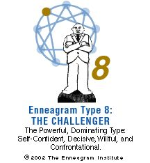 THE CHALLENGER  Enneagram Type Eight