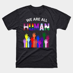 Heathered colors offer additional stretch and options -- the softest shirts in the business and the perfect weight for a graphic tee. Gay Pride Shirts, Gay Pride Outfits, Pansexual Pride, We Are All Human, Pride Parade, Being Human Shirts, Rainbow Outfit, Pride Clothing, Casual