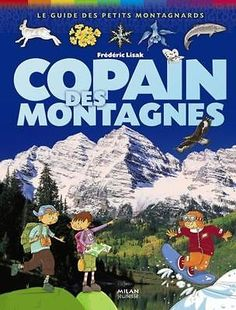 Copain des montagnes Lisak  Frédéric Occasion Livre