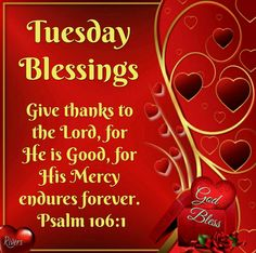 Tuesday Blessings (Psalm 106:1)