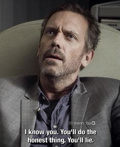 """😅 """"Everybody Dies"""" It's Never Lupus, House Md Quotes, Medical Series, Everybody Lies, Gregory House, Actor Quotes, Doctors Note, Red Band Society, I Love House"""