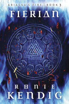 Fierian, book 3 of the Abiassa's Fire series