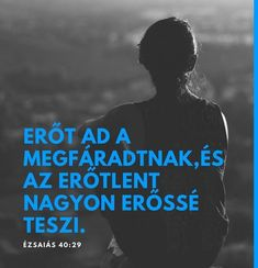 Egyesult-fiatal-kereszteny-szovettseg6 Youth Ministry, Christian Quotes, Bible Quotes, Gods Love, Picture Quotes, Inspirational Quotes, Calm, Positivity, Faith