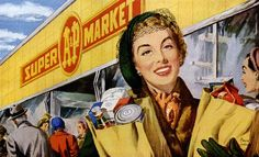 1949 A Supermarket vintage ad Vintage Advertisements, Vintage Ads, Retro Advertising, Vintage Soul, Vintage Signs, Modern Miracles, Kissy Face, Vintage Housewife, Happy Wife
