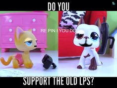 BRING BACK THE OLD LPS!!!!!! NO ONE LIKES THE UGLY 3RD AND 4TH GENEREATION! BRING BACK THE OLD!! -sobs-