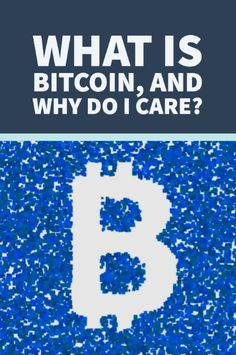 What is Bitcoin, and Why Should I Care? | Work + Money