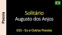 Augusto dos Anjos - 015 - Solitário
