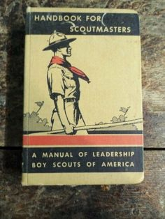 1939 Handbook for Scoutmasters Manual of Leadership Boy Scouts of America Volume One Available now via Orphaned Treasures Etsy