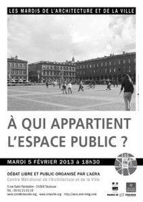 """Débat : """"A qui appartient l'espace public ?"""" http://www.aera-cvh.org/cultures/les-mardis-de-l-architecture/"""