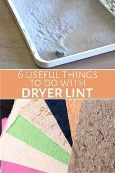 6 Cool Uses for Dryer Lint