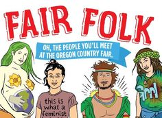 8 People You'll Meet at the Oregon Country Fair