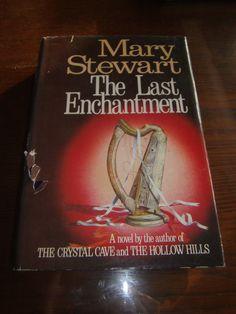 The Last Enchantment by Mary Stewart 1979 HCDJ Book Club Edition Seam Code #J44