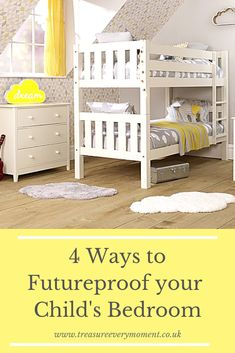 PARENTHOOD: 4 Ways to Futureproof your Child's Bedroom