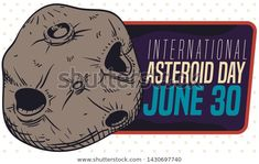 Retro label design with a rocky asteroid with craters and greeting sign promoting the celebration of International Asteroid Day in June June 30, Label Design, Retro, Celebration, Royalty Free Stock Photos, Day, Illustration, Pictures, Image