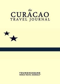 The Curacao Travel Journal
